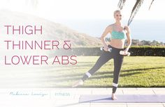 Thigh Thinner & Lower Abs | Rebecca Louise