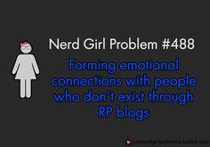 Nerd Girl Problem #488