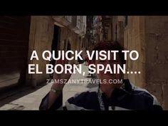Zam's Zany Travels!: A Quick Visit to El Born...