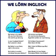 Learn german and english the funny way English Story, Good Sentences, Learn German, Good Jokes, Funny Pins, Laugh Out Loud, The Funny, Cool Words, I Laughed