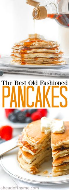 The Best Old Fashioned Pancakes: No brunch spread is complete without a batch of the best and fluffiest old fashioned pancakes! | aheadofthyme.com via @aheadofthyme