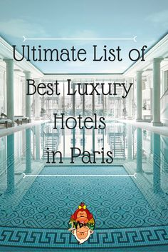 Luxury Hotels in Paris  Searching for the perfect hotel can be a bit overwhelming, especially when there are so many to choose from. Below is the ultimate list of THE BEST LUXURY HOTELS IN PARIS, including prices, reviews, and locations, all in one place!