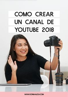 Cómo crear un canal de Youtube 2018 (Tutorial Paso a paso) Marketing Software, Business Marketing, Digital Marketing, Vlog Tips, Social Networks, Social Media, Bussines Ideas, Albert Schweitzer, Blogging