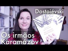 Os Irmãos Karamázov (Dostoiévski) | Tatiana Feltrin