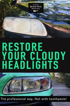 Let's get something straight. If your headlights are so cloudy that you feel the need to clean them, toothpaste is NOT going to fix them. If you want to really restore your headlights, here's what you need to do! Clean Foggy Headlights, Cleaning Headlights On Car, How To Restore Headlights, Headlight Cleaning, Auto Headlights, Clean Windshield, Headlight Covers, Headlight Lens, Cleaning
