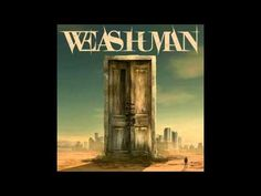 We As Human - We As Human (Full Album 2013) - YouTube