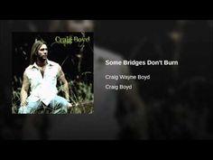 Some Bridges Don't Burn