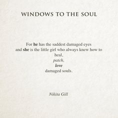 By Nikita Gill, Windows To The Soul