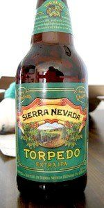Torpedo Extra IPA, a deliciously piney, hit-you-in-the-face hopgasm from Sierra Nevada