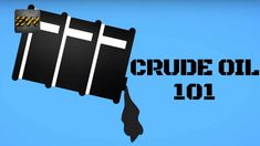 CRUDE OIL 101 : All you need to know about Crude (With Quiz)
