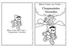 Ideia Criativa - Gi Barbosa Educação Infantil: Atividades  Conto Chapeuzinho Vermelho pra Colorir...