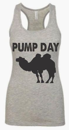 PUMP DAY funny // hu  PUMP DAY funny // hump day humor // hump day // camel // shirt // swole // fitness // motivation // gym tank // workout // gym humor // weightlifting