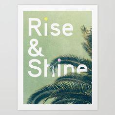 Rise & Shine by Anna Dorfman motivationmonday print inspirational black white poster motivational quote inspiring gratitude word art bedroom beauty happiness success motivate inspire