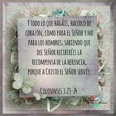 ♥Talento en tus Manos♥: COLOSENSES 3:23-24