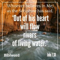John 7 38, Rivers Of Living Water, Raise The Dead, He Is Alive, Water Into Wine, Walk On Water, Walk By Faith, One And Only, Word Of God