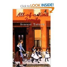 All of a Kind Family by Sydney Taylor.  With four girls in my family, how could I not read this one to my daughters?  They loved it.