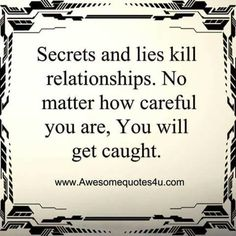 The truth shall set you free! 2 Am, Secrets And Lies, Fake People, Got Caught, Set You Free, Toxic Relationships, Domestic Violence, Coaching, The Secret