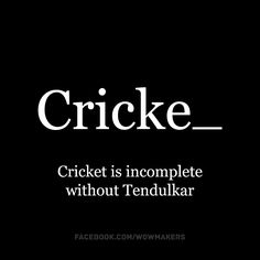 """""""Cricket is incomplete without Tendulkar"""" - The poster we did when the legend, Sachin Tendulkar, retired from ODI's."""