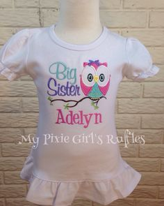 A personal favorite from my Etsy shop https://www.etsy.com/listing/207369836/owl-big-sister-applique-t-shirt