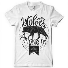 Wolves Among Us Custom t-shirts