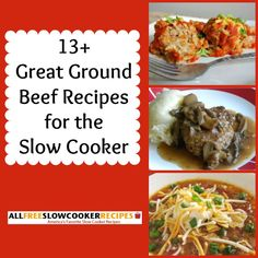 """Great Ground Beef Recipes: 13 Slow Cooker Ground Beef Recipes"" Free eCookbook 