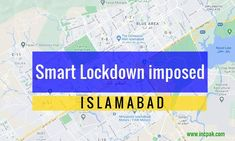 Smart Lockdown in Islamabad, Second wave is here: DC I 8, Health Department, Blue Area, Nonfiction, Read More, Positivity, Technology, News, Tech