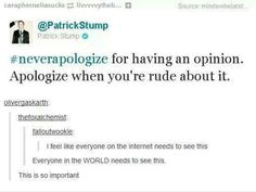 Fall Out Boy. Patrick Stump quote. Xx.>> Everyone on the internet needs to see this.