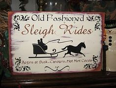 Primitive Christmas Sign Old Fashioned Sleigh Rides Horse Sleigh Fancy