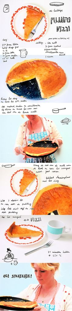 pudding vlaai recept octavie wolters  :)    I don't have a clue what this pie is.  It's all in Dutch but I love the way she presents her recipes!