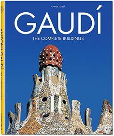 Gaudi. The Complete Buildings: Amazon.co.uk: Rainer Zerbst: 9783822840726: Books