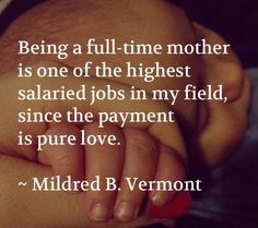 Beautiful quote! By Mildred B. Vermont
