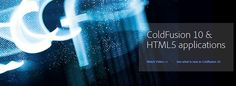 Adobe ColdFusion 10 Launches With Increased HTML5 Support