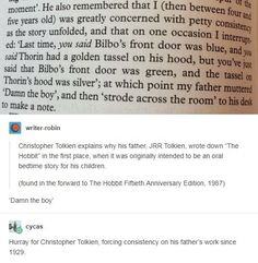 He also originally wrote it separate from the Legendarium but he rewrote parts of it (most notably the scene where Bilbo encounters Gollum and gets the Ring) to be a part of the mythos.