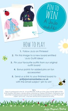 Have fun! Please email your finished boards with your name, and board web link to pr@jojomamanbebe.co.uk Ends 24th March.