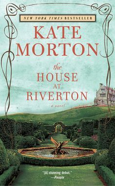 """The House at Riverton by Kate Morton. I always enjoy reading books by this author. This long book did not disappoint, especially the ending. Readers who love """"Downton Abbey"""" should read this. My fav Kate Morton Book is """"The Secret Garden"""". I Love Books, Great Books, Books To Read, My Books, Reading Lists, Book Lists, Reading Books, Reading Den, Thing 1"""