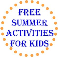 Free Summer Activities For Kids (or Nearly Free) #summer #Summerfun http://www.tiarastantrums.com/blog/free-summer-activities-for-kids-or-nearly-free