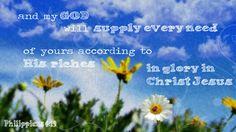 His Riches  Philippians 4:19. Click on the image for a devotional and free image download!