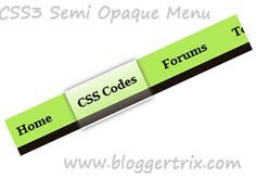 CSS3 Semi Opaque Menu For Blogger | Blogger Trix | Blogger Tips and Tricks | Free Templates