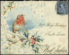 1897 (Dec. 13th) hand-painted envelope by Hugh Rose, with a delightful 'Christmas time' picture of a robin perched on a branch of holly surrounded by snow and ice, sent from Inverness to Mrs. King-Harman in St. Lucia with 1887-92 21/2d., ''ST. LUCIA/DE28/97'' arrival c.d.s. on reverse.