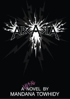 Interview ~ Mandana Towhidy (author of Arcadia...a heavy metal novel!) http://readingismytreasure.blogspot.com/2013/07/interview-mandana-towhidy-author-of.html