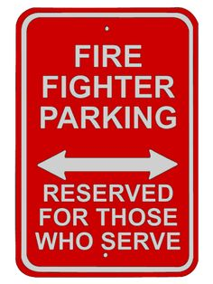 Fire Fighter Reserved Parking Sign
