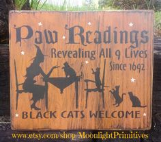 Paw Readings Black Cats Welcome Cats by MoonlightPrimitives, $30.00