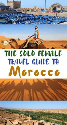 Morocco is one of my favourite countries but it was also one of the hardest to travel in. Here is an account of the struggles and joy I experienced from travelling through Morocco -- and the advice I would offer women who are looking to travel there too.