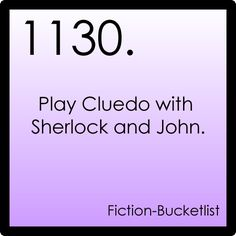 I really want to see Benedict Cumberbatch and Martin Freeman play Clue...