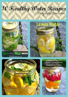 10 Healthy Water Recipes that are so easy to make and help you enjoy drinking your water! If you have a hard time drinking plain water this will help you!