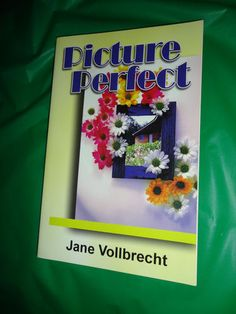 Picture Perfect Book 2005 First Edition book find me at www.dandeepop.com