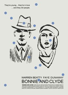 """antoniostella: Poster for """"Bonnie and Clyde"""" - 1967 by Arthur Penn."""