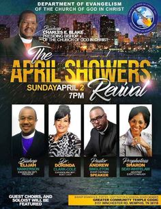 "Church of God in Christ Department of Evangelism ""April Showers Revival"" on Sunday, April 2, 2017 at 7pm ft Bishop Elijah Hankerson, Dr. Dorinda Clark Cole, Pastor Andrew Singleton, Prophetess Sharon Seay Whitelaw, Guest Choirs, Soloists and More! Location: Greater Community Temple COGIC 5151 Winchester Road, Memphis, TN 38118"