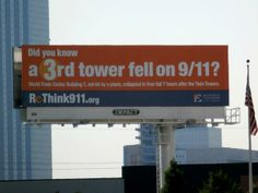 Have doubts about what really happened on 9/11? The FBI thinks you might be a terrorist. ~ Rethink911.org billboard in Dallas.