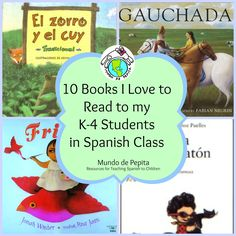 10 Books I love to read to my K-4 students in Spanish class...visit our blog to see the entire list! Mundo de Pepita, Resources for Teaching Spanish to Children